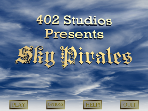 The title screen of the game 'Sky Pirates' which I helped develop during my Games Development Diploma course
